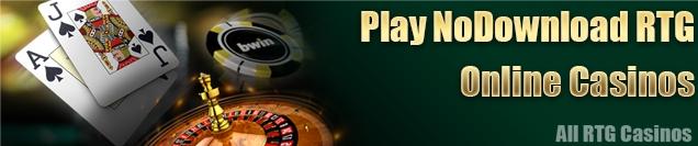 WWW.allrtgcasinos.NET/no download rtg casinos